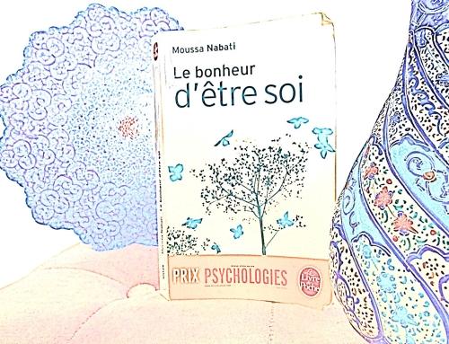 J'ai lu «Le bonheur d'être soi» de Moussa Nabati